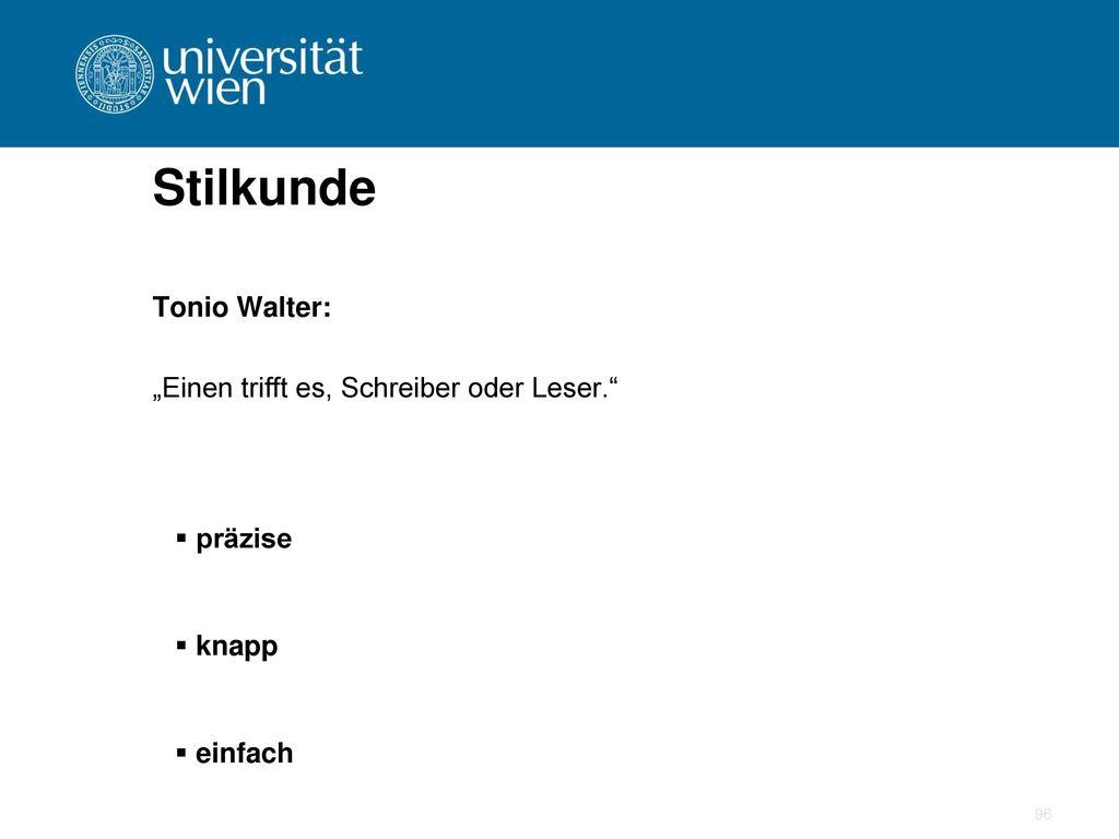 """Stilkunde Tonio Walter: """"Einen trifft es, Schreiber oder Leser."""