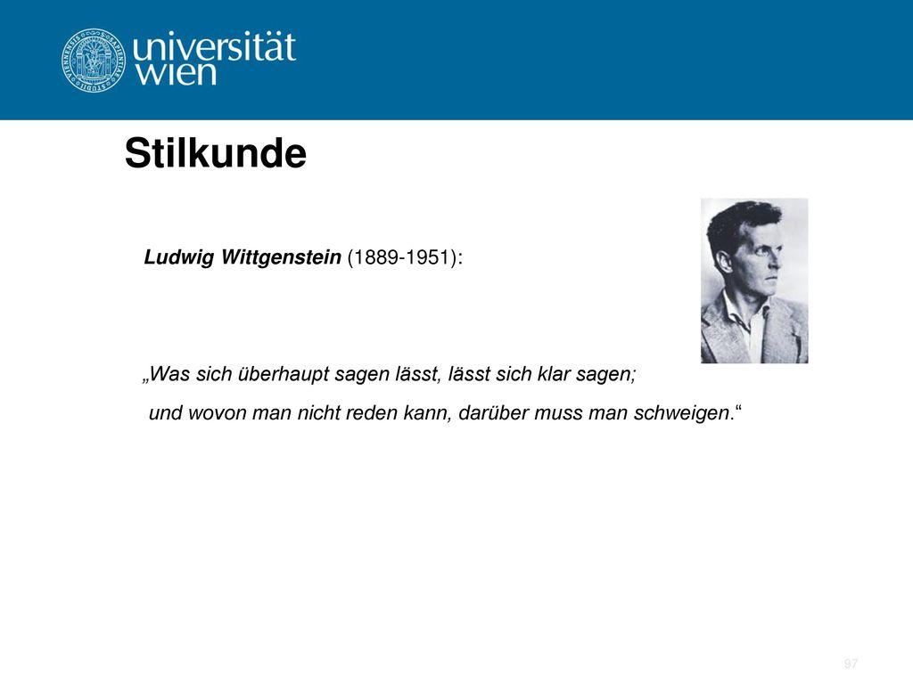 Stilkunde Ludwig Wittgenstein (1889-1951):