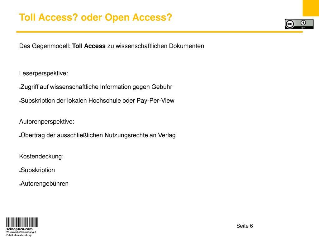 Toll Access oder Open Access