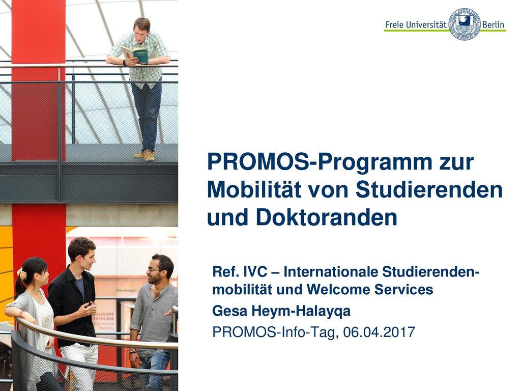 PROMOS-Programm zur Mobilität von Studierenden und Doktoranden