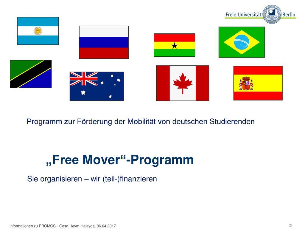 """Free Mover -Programm"