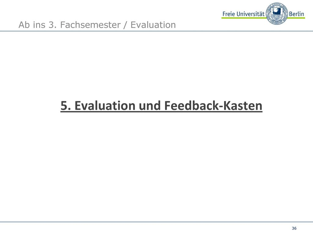Ab ins 3. Fachsemester / Evaluation
