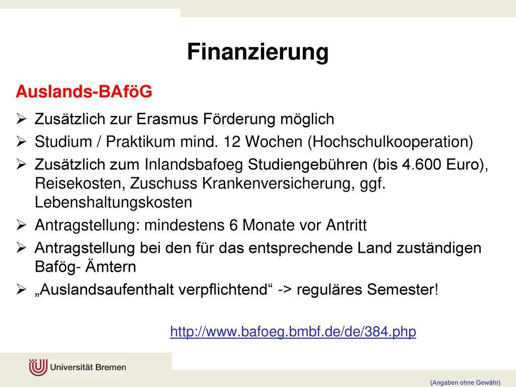 Finanzierung Auslands-BAföG Zusätzlich zur Erasmus Förderung möglich
