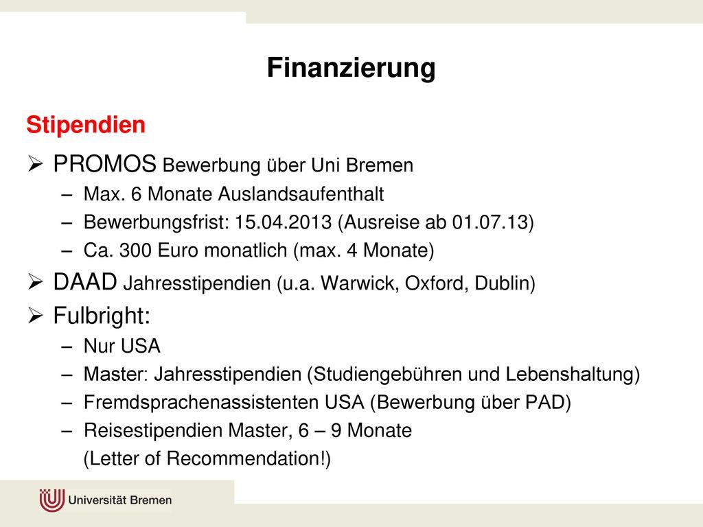 Finanzierung Stipendien PROMOS Bewerbung über Uni Bremen