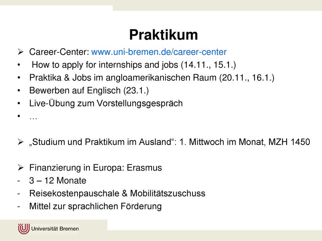 Praktikum Career-Center: www.uni-bremen.de/career-center