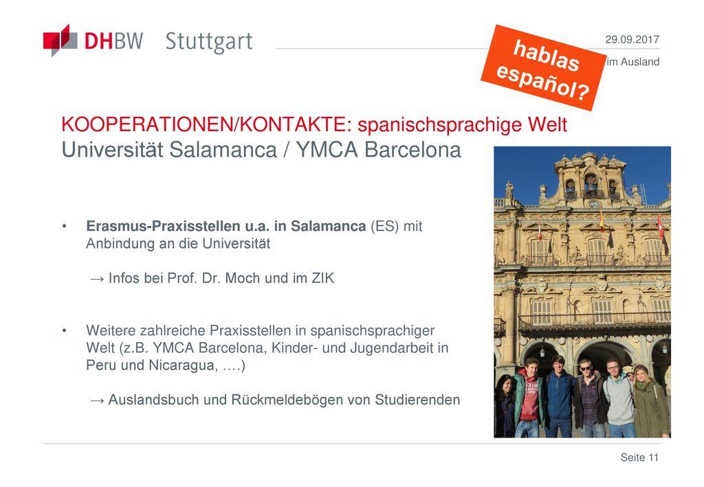 29.09.2017 hablas. español KOOPERATIONEN/KONTAKTE: spanischsprachige Welt Universität Salamanca / YMCA Barcelona.