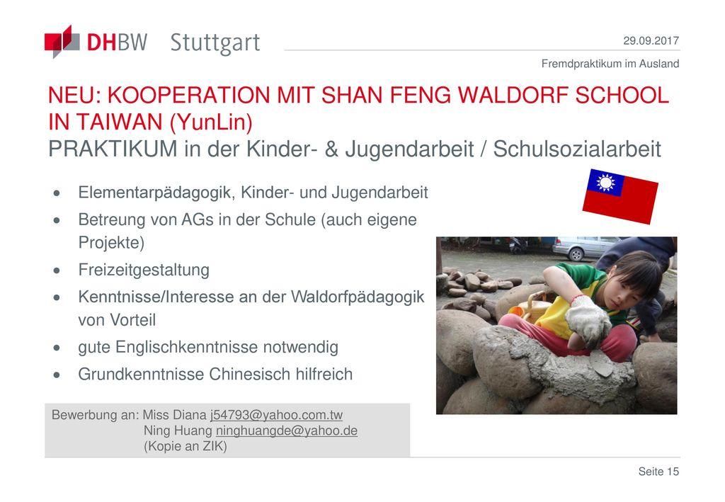 29.09.2017 NEU: KOOPERATION MIT SHAN FENG WALDORF SCHOOL IN TAIWAN (YunLin) PRAKTIKUM in der Kinder- & Jugendarbeit / Schulsozialarbeit.