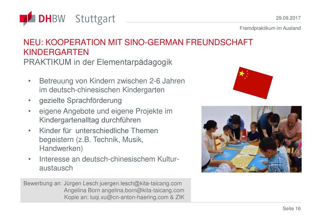 29.09.2017 NEU: KOOPERATION MIT SINO-GERMAN FREUNDSCHAFT KINDERGARTEN PRAKTIKUM in der Elementarpädagogik.