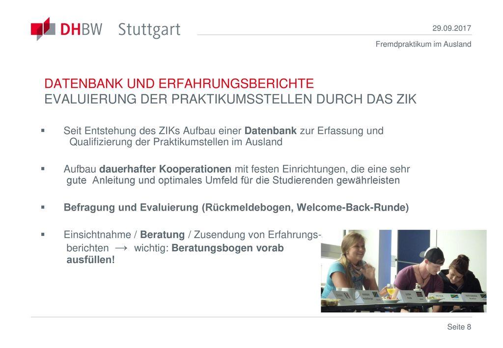 29.09.2017 DATENBANK UND ERFAHRUNGSBERICHTE EVALUIERUNG DER PRAKTIKUMSSTELLEN DURCH DAS ZIK.
