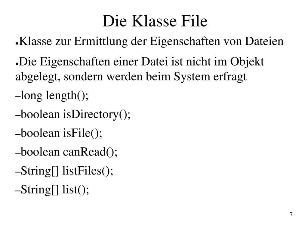 Die Klasse File Klasse zur Ermittlung der Eigenschaften von Dateien
