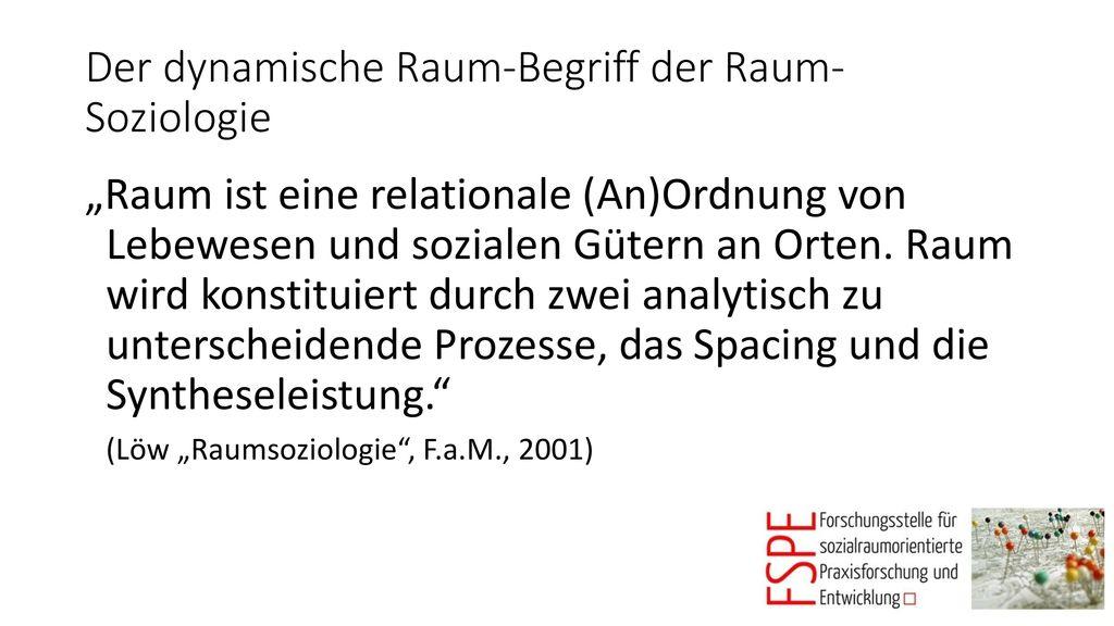 Der dynamische Raum-Begriff der Raum-Soziologie
