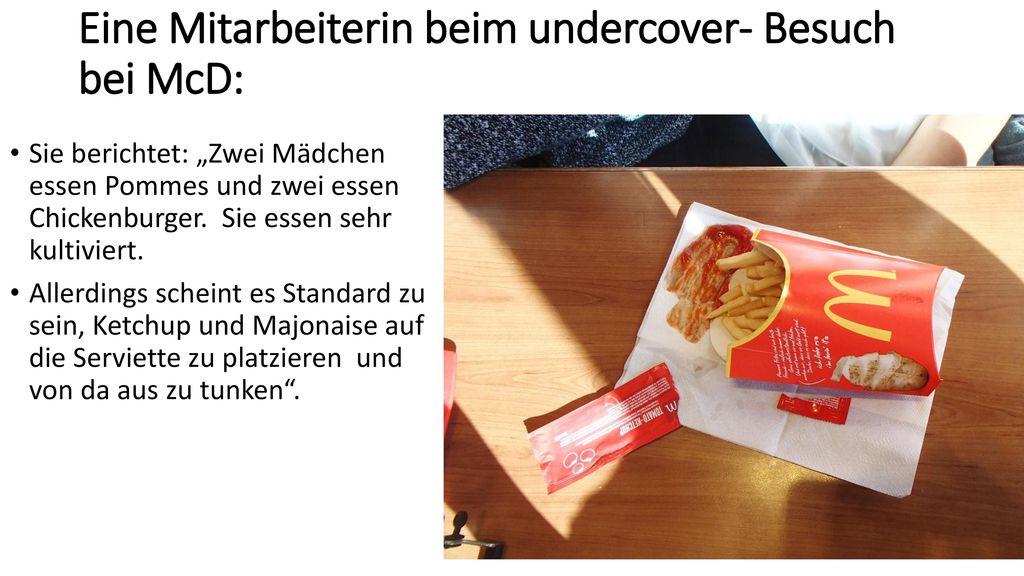 Eine Mitarbeiterin beim undercover- Besuch bei McD: