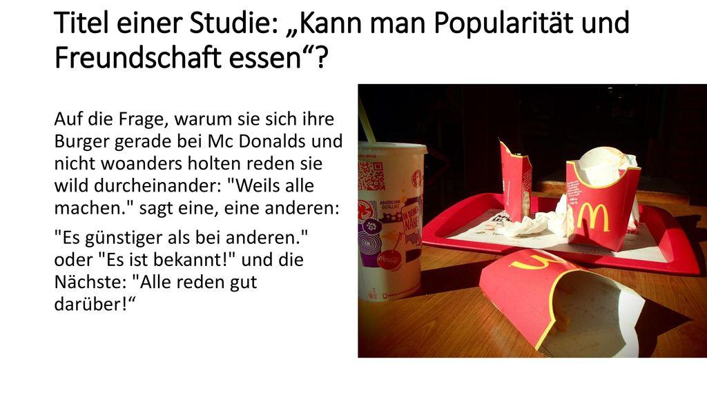 """Titel einer Studie: """"Kann man Popularität und Freundschaft essen"""