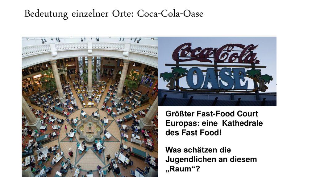 Bedeutung einzelner Orte: Coca-Cola-Oase