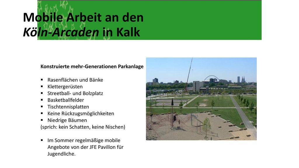 Mobile Arbeit an den Köln-Arcaden in Kalk