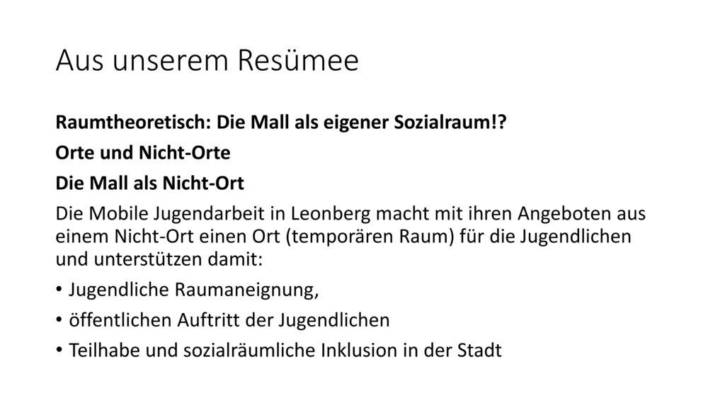 Aus unserem Resümee Raumtheoretisch: Die Mall als eigener Sozialraum!