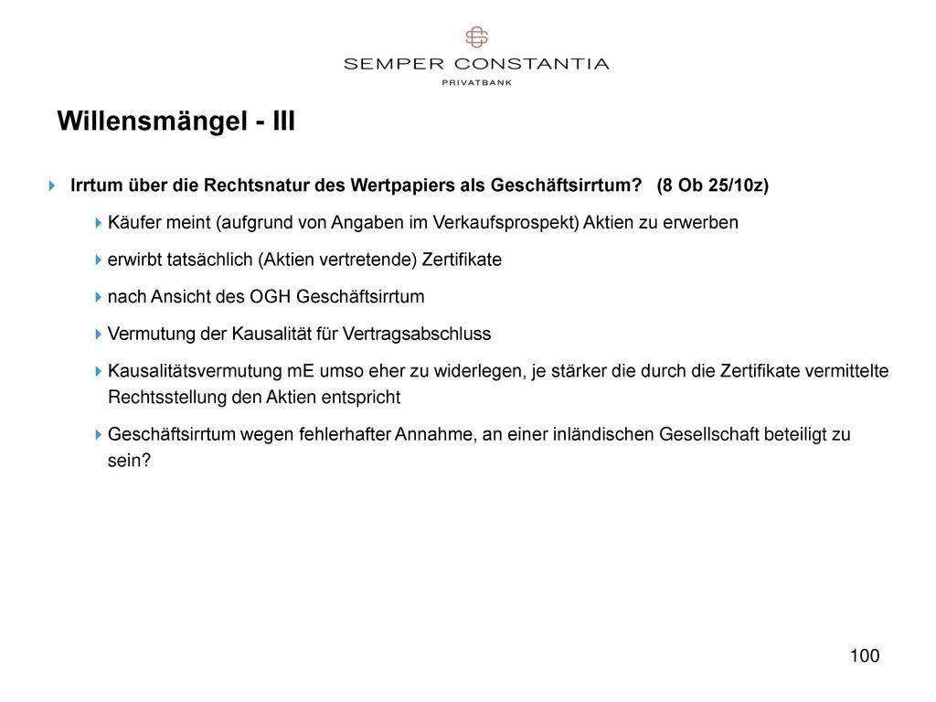 Willensmängel - III Irrtum über die Rechtsnatur des Wertpapiers als Geschäftsirrtum (8 Ob 25/10z)
