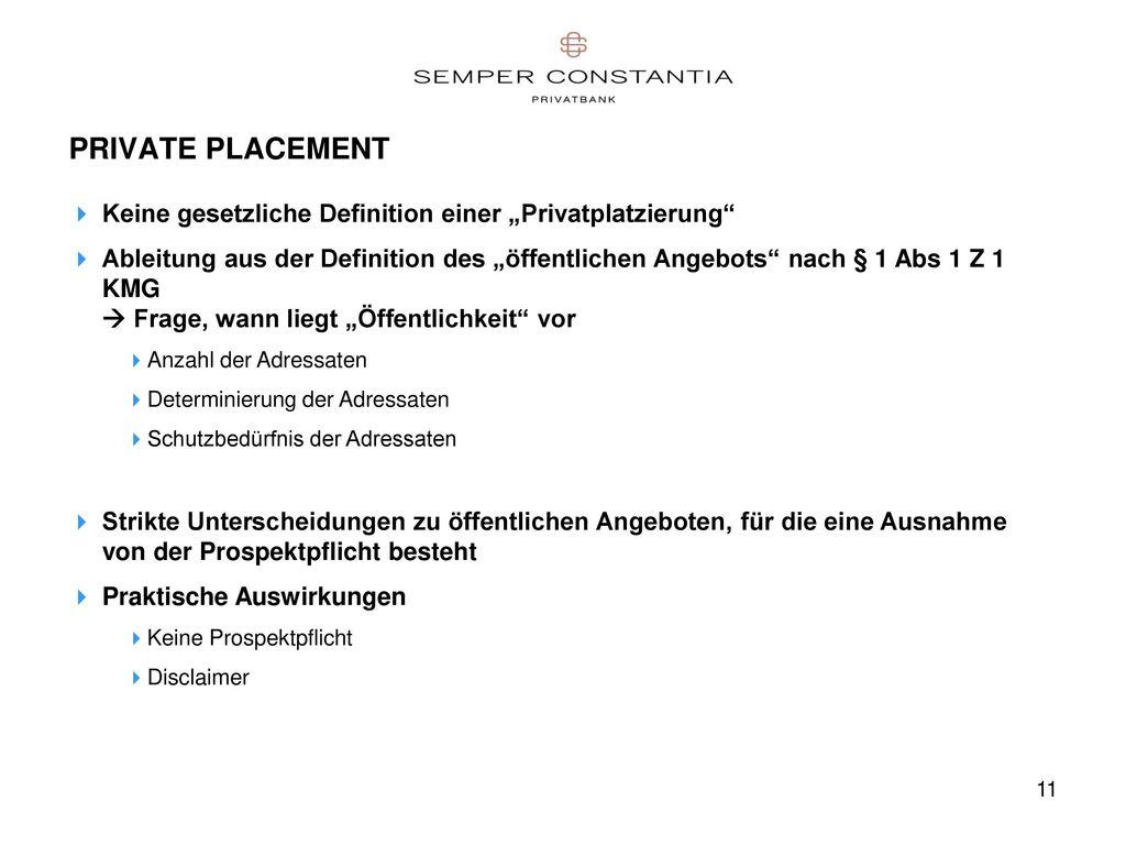 """PRIVATE PLACEMENT Keine gesetzliche Definition einer """"Privatplatzierung"""