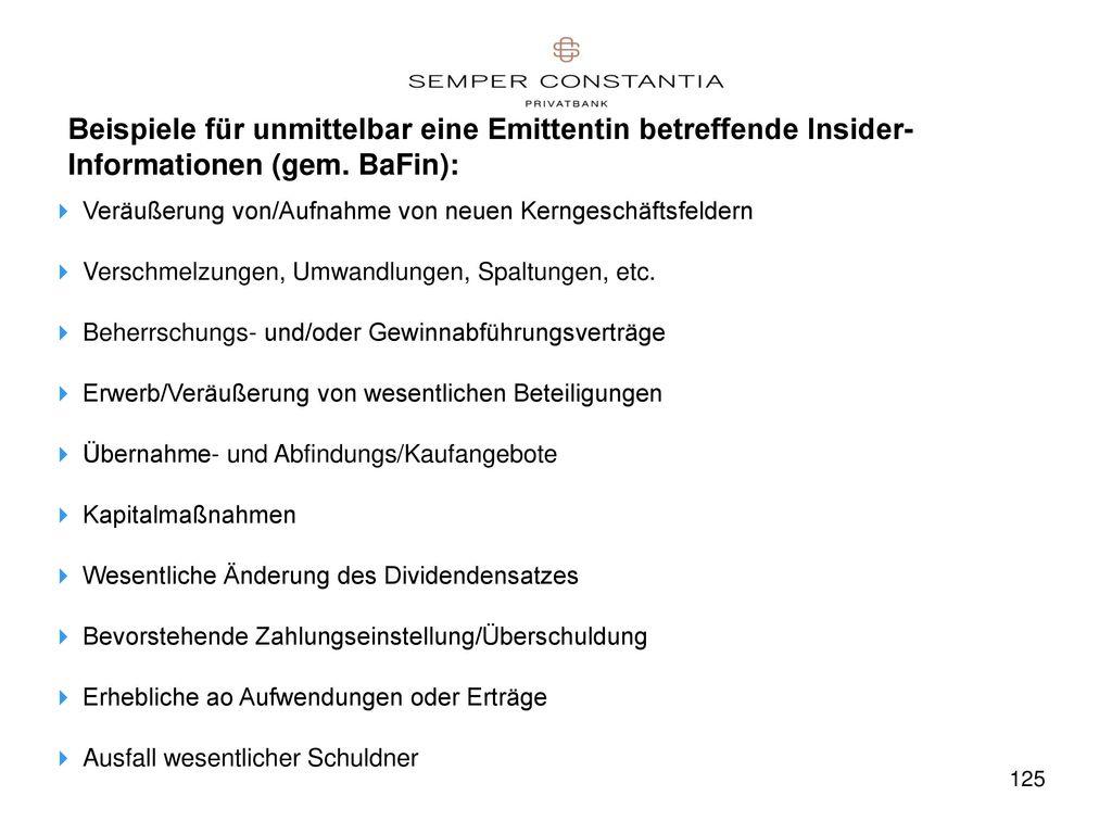 Beispiele für unmittelbar eine Emittentin betreffende Insider-Informationen (gem. BaFin):