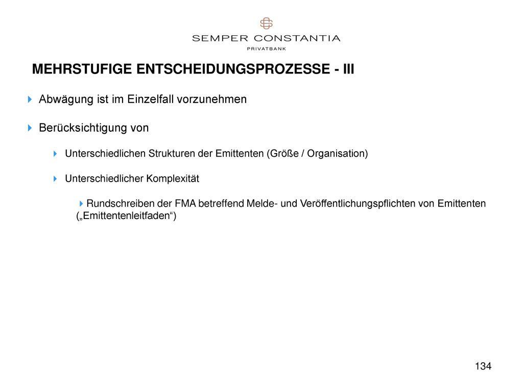 MEHRSTUFIGE ENTSCHEIDUNGSPROZESSE - III