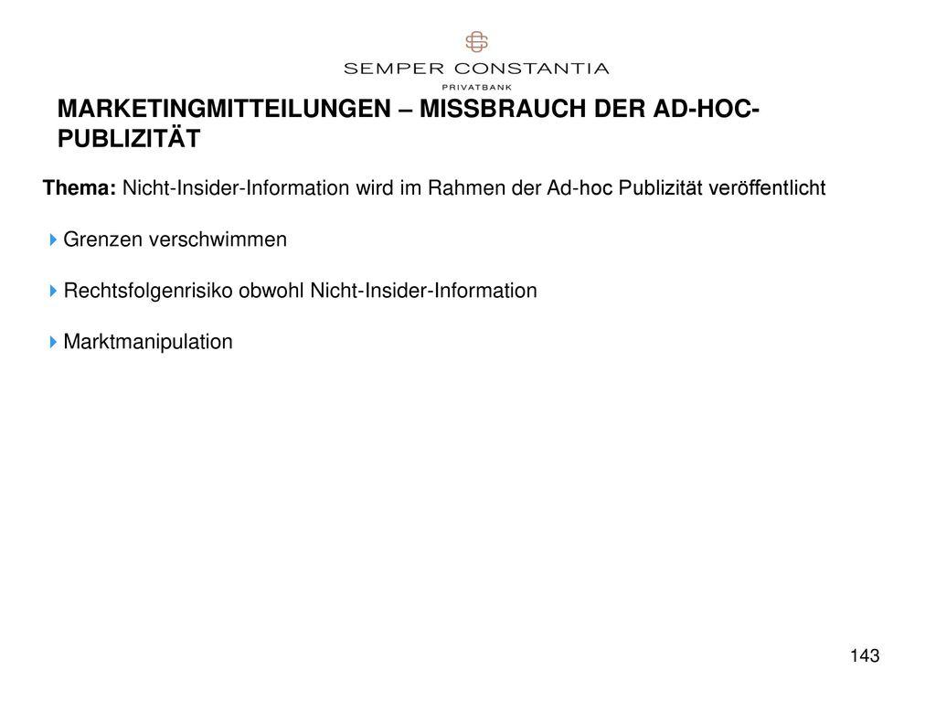 MARKETINGMITTEILUNGEN – MISSBRAUCH DER AD-HOC-PUBLIZITÄT