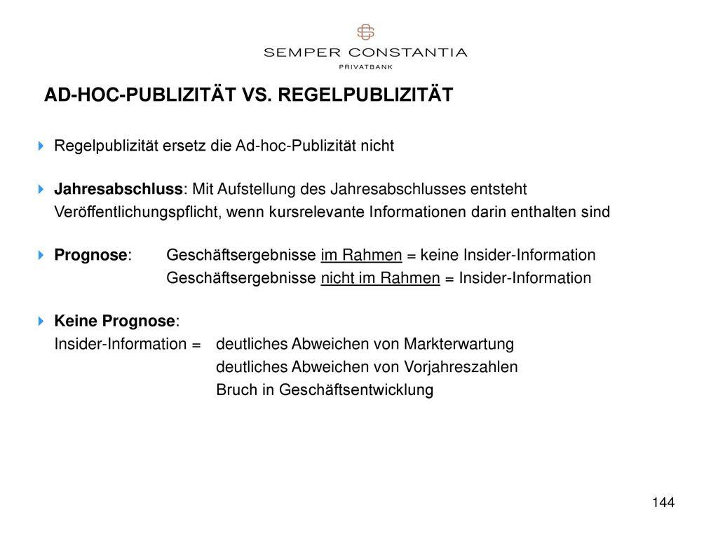 AD-HOC-PUBLIZITÄT VS. REGELPUBLIZITÄT