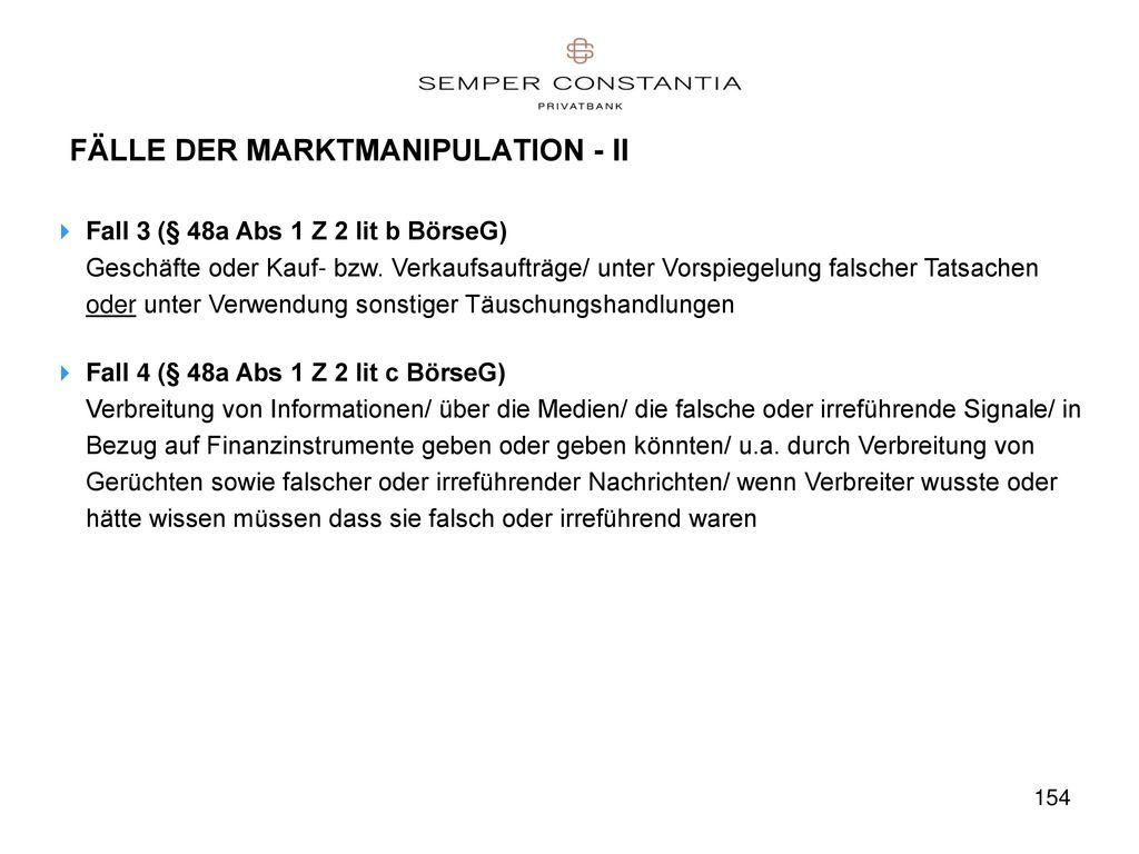 FÄLLE DER MARKTMANIPULATION - II