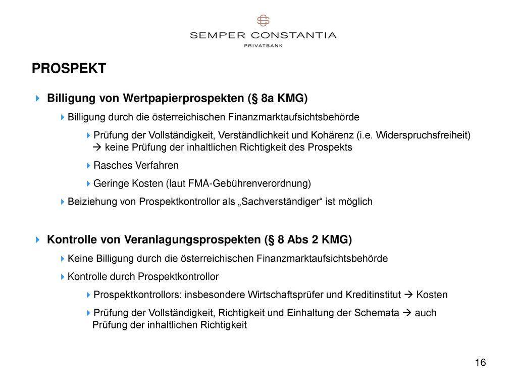 PROSPEKT Billigung von Wertpapierprospekten (§ 8a KMG)