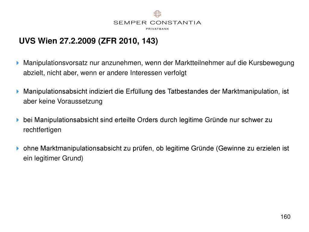 UVS Wien 27.2.2009 (ZFR 2010, 143)