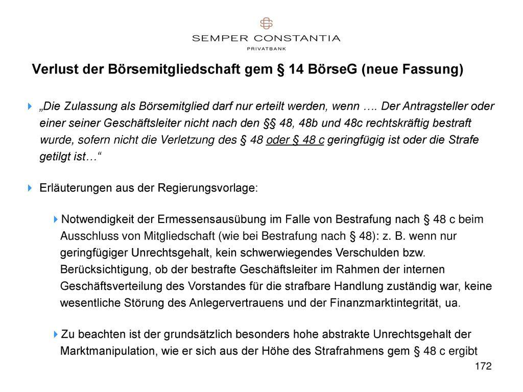 Verlust der Börsemitgliedschaft gem § 14 BörseG (neue Fassung)