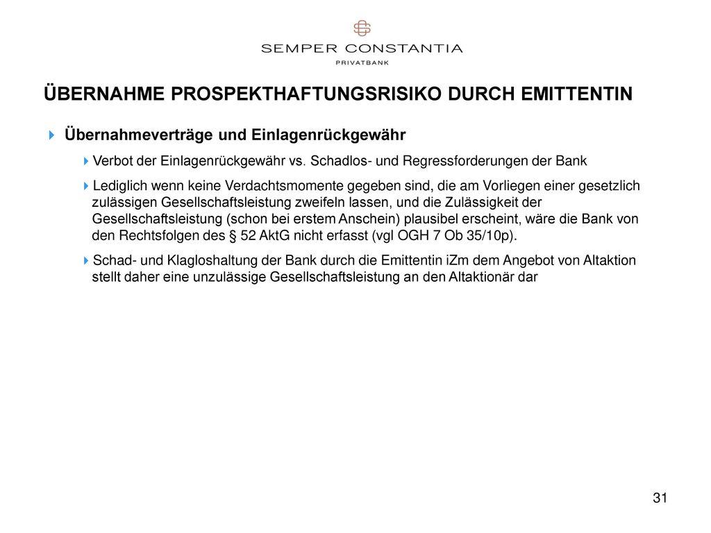 ÜBERNAHME PROSPEKTHAFTUNGSRISIKO DURCH EMITTENTIN