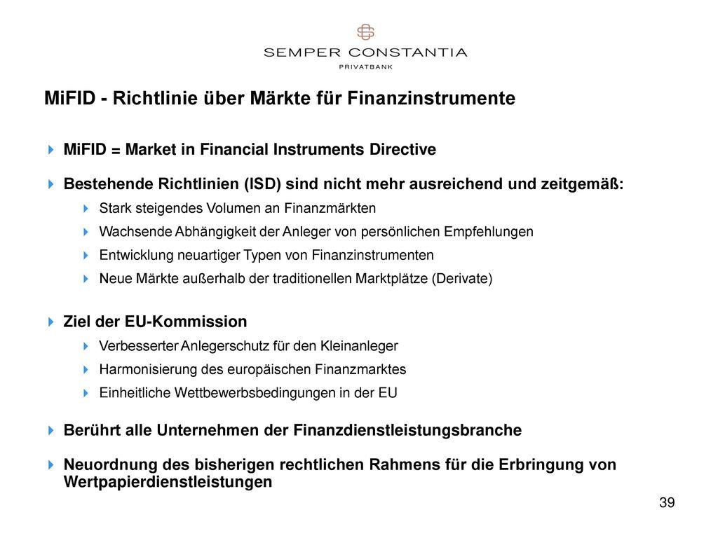 MiFID - Richtlinie über Märkte für Finanzinstrumente