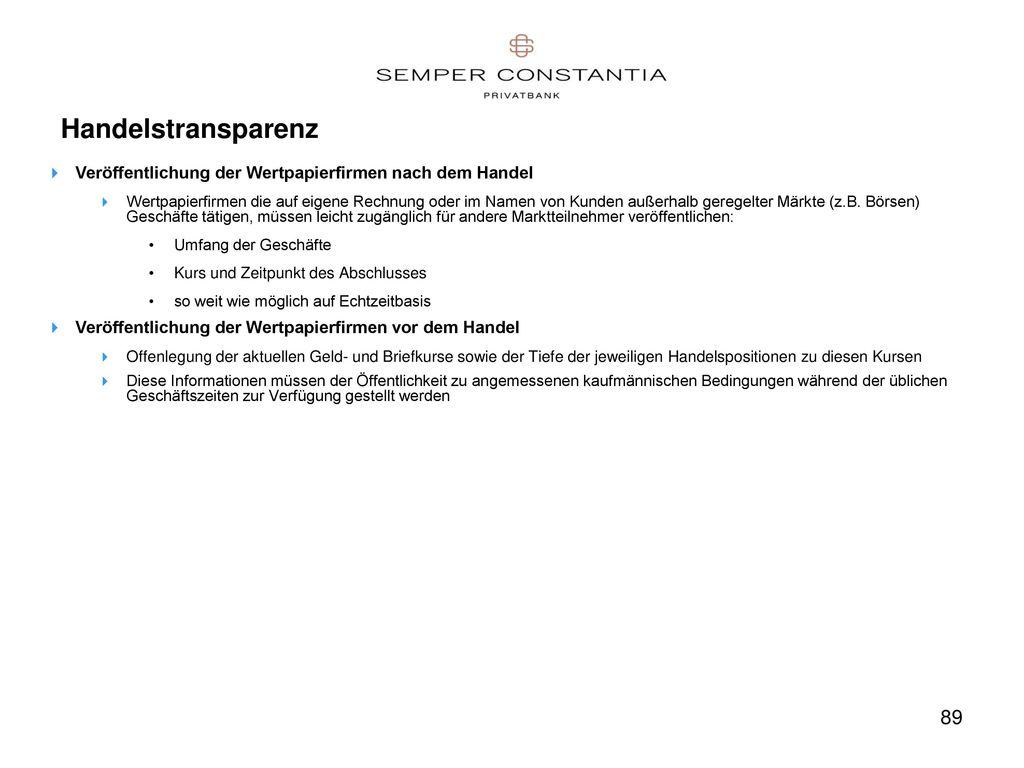 Handelstransparenz Veröffentlichung der Wertpapierfirmen nach dem Handel.