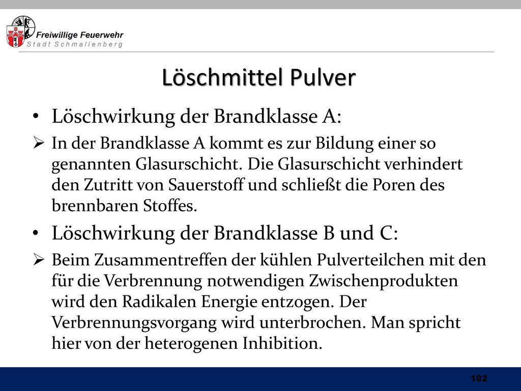 Löschmittel Pulver Löschwirkung der Brandklasse A: