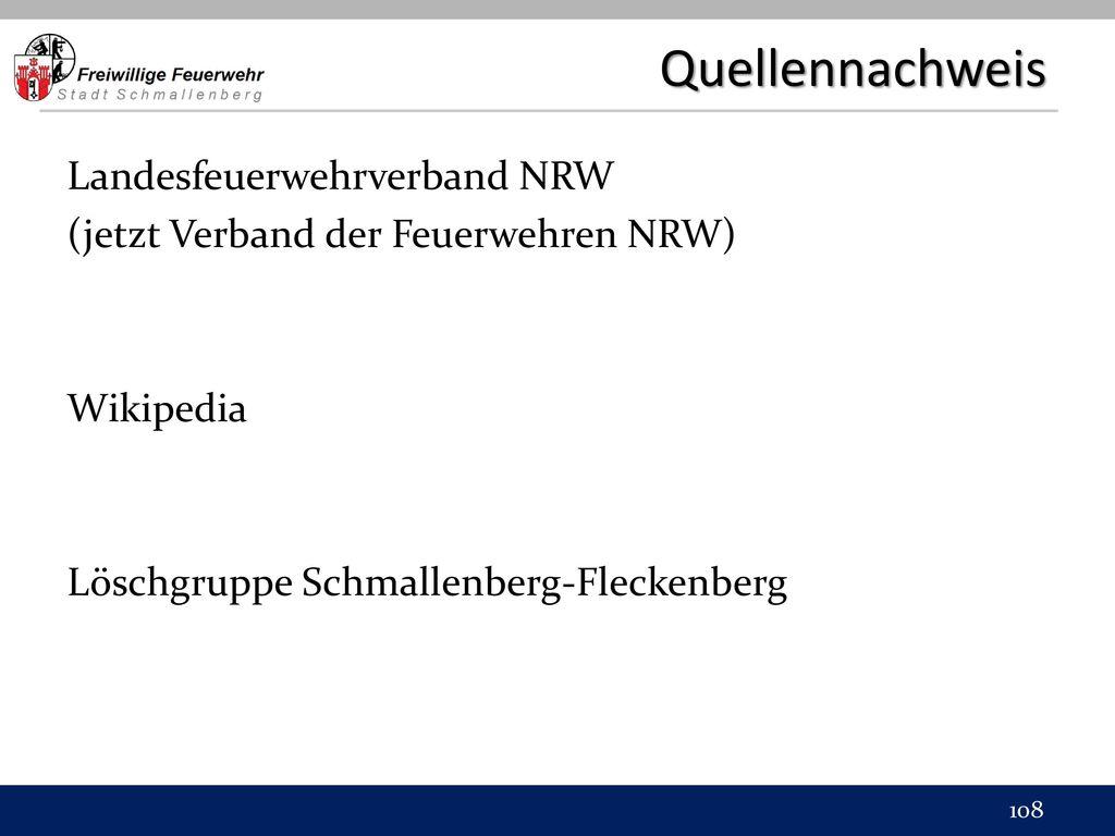 Quellennachweis Landesfeuerwehrverband NRW (jetzt Verband der Feuerwehren NRW) Wikipedia Löschgruppe Schmallenberg-Fleckenberg