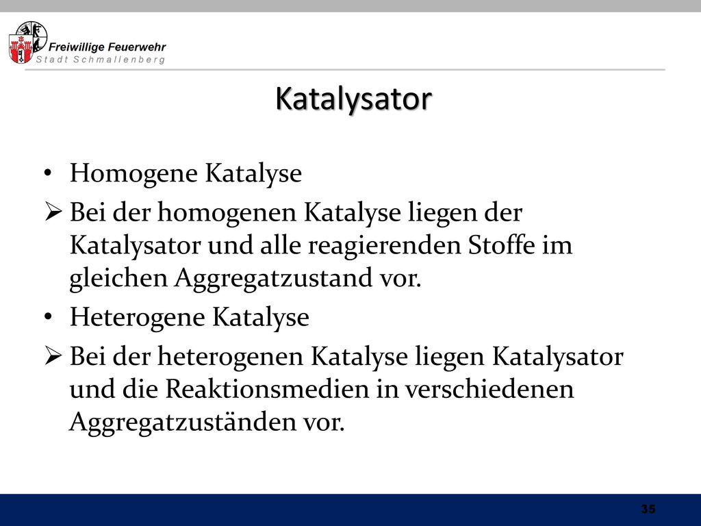 Katalysator Homogene Katalyse
