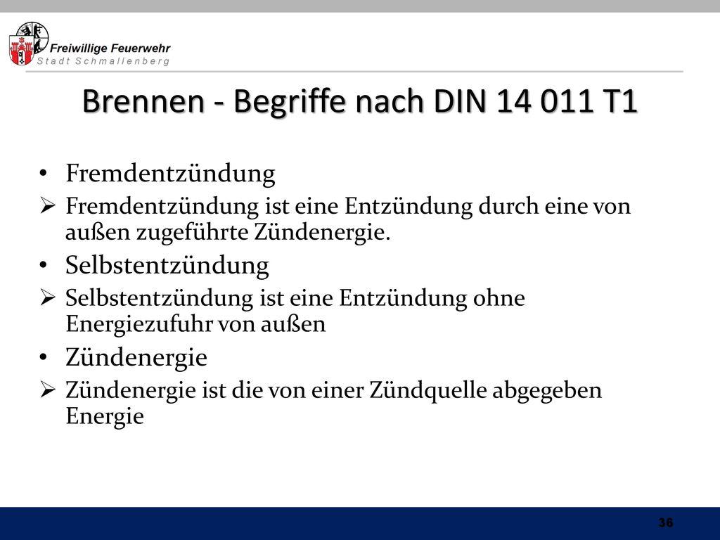 Brennen - Begriffe nach DIN 14 011 T1