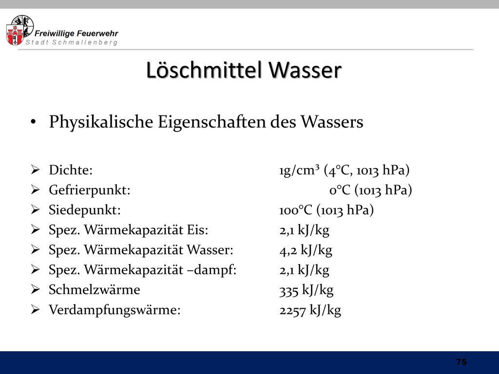 Löschmittel Wasser Physikalische Eigenschaften des Wassers