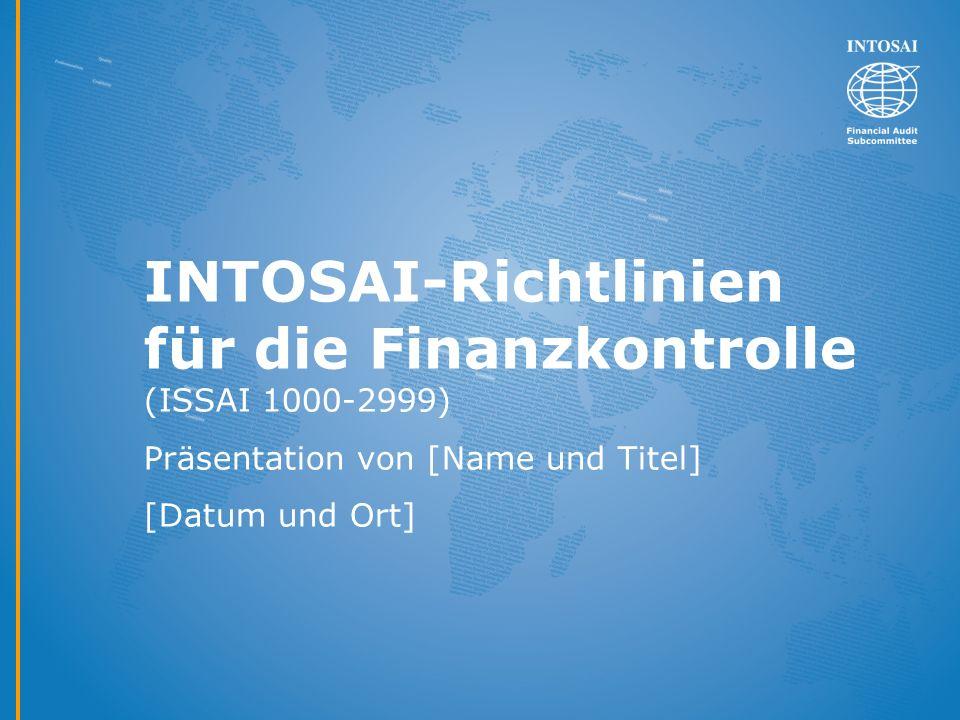 INTOSAI-Richtlinien für die Finanzkontrolle (ISSAI 1000-2999)