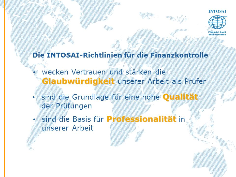 Die INTOSAI-Richtlinien für die Finanzkontrolle