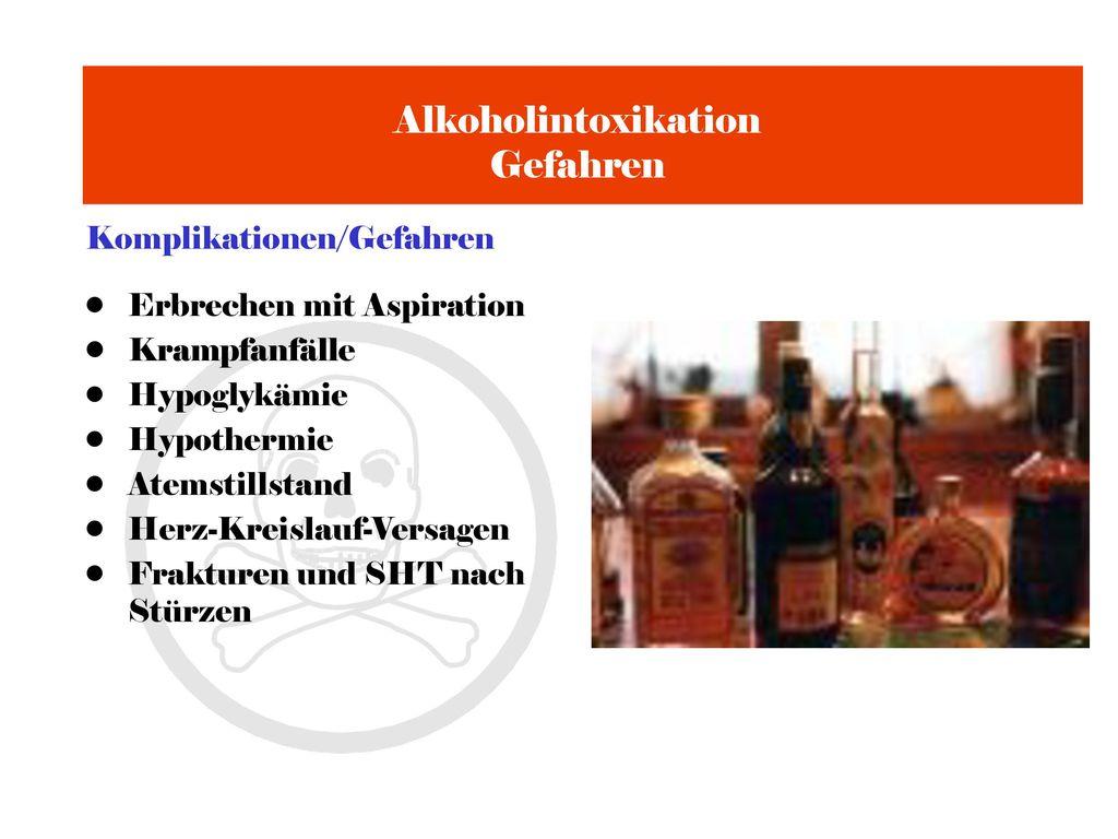 Alkoholintoxikation Gefahren