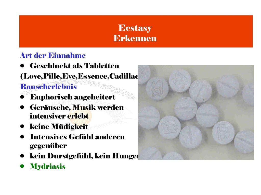 Ecstasy Erkennen Art der Einnahme Geschluckt als Tabletten