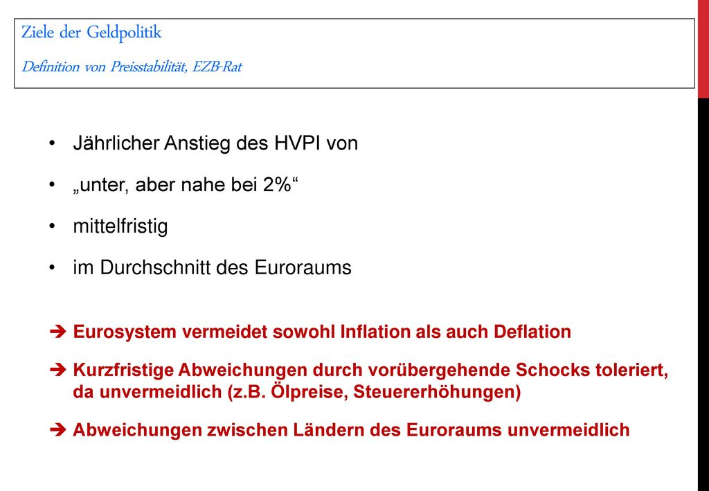 Ziele der Geldpolitik Definition von Preisstabilität, EZB-Rat