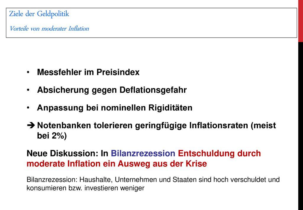 Ziele der Geldpolitik Vorteile von moderater Inflation