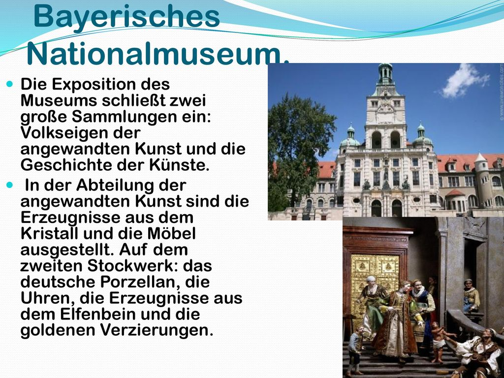 Bayerisches Nationalmuseum.