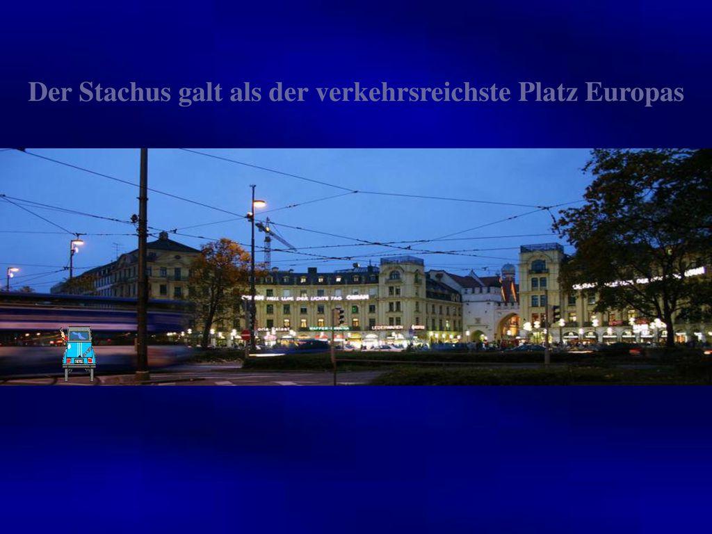 Der Stachus galt als der verkehrsreichste Platz Europas