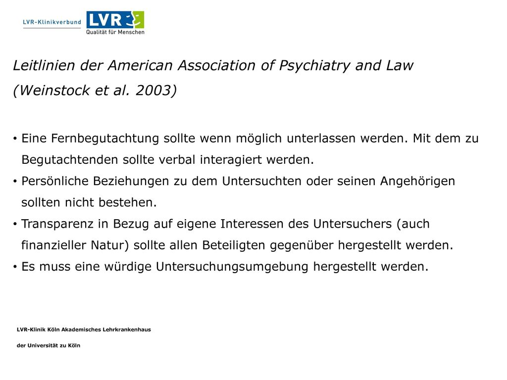 Leitlinien der American Association of Psychiatry and Law (Weinstock et al. 2003)