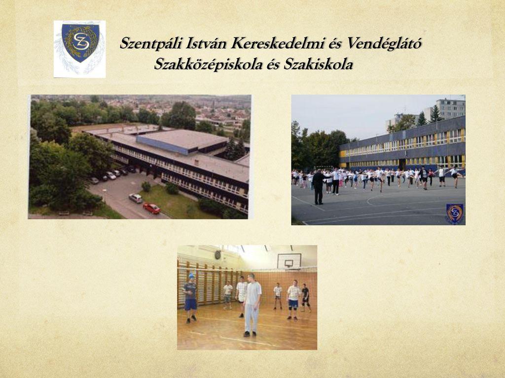 Szentpáli István Kereskedelmi és Vendéglátó Szakközépiskola és Szakiskola