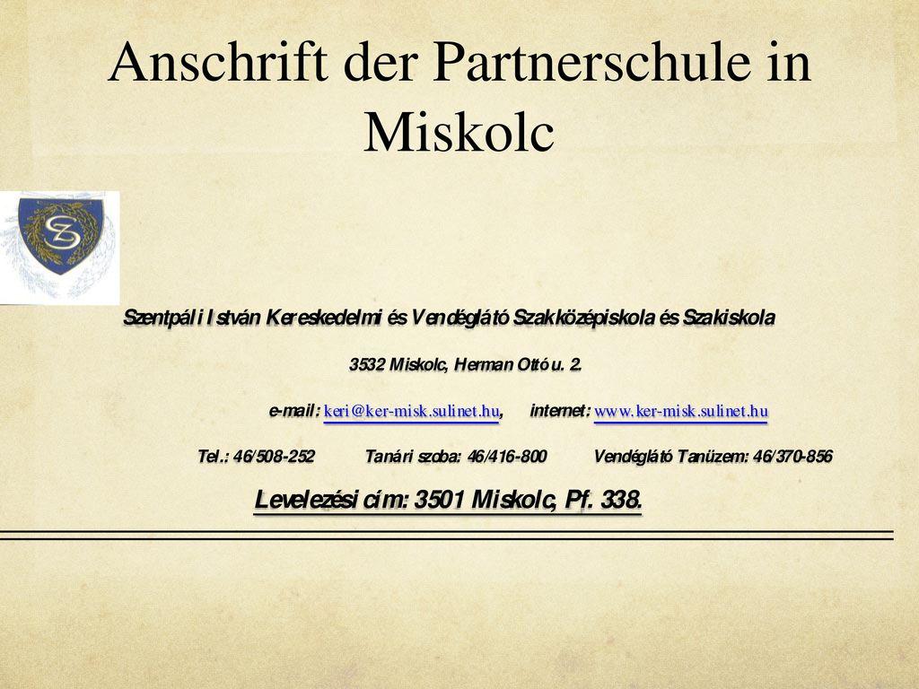 Anschrift der Partnerschule in Miskolc
