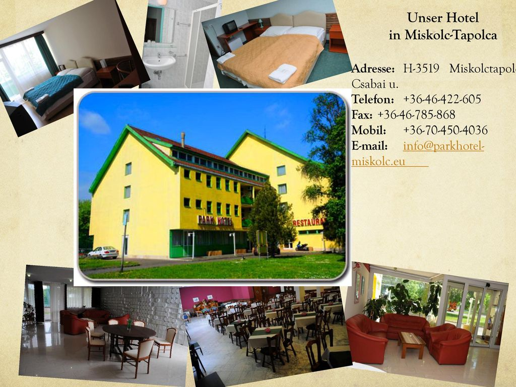 Unser Hotel in Miskolc-Tapolca